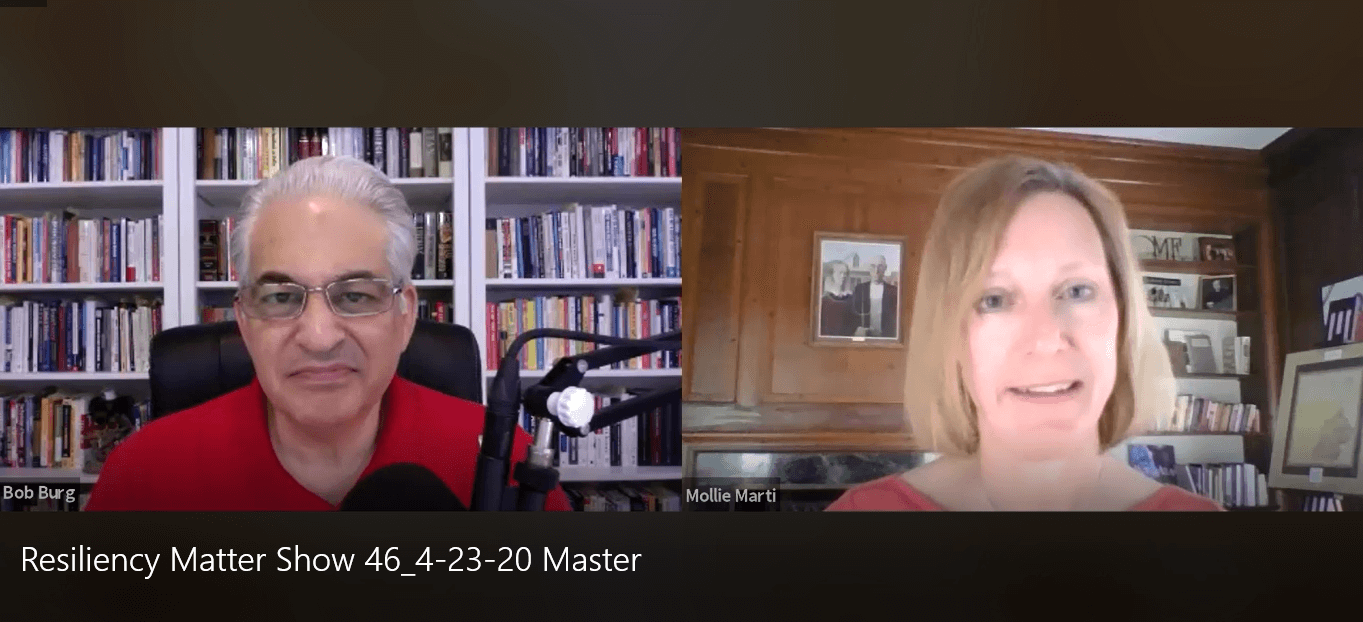 "Resiliency Matters – Dr. Mollie Marti with guest Bob Burg, co-author of ""The Go-Giver"""